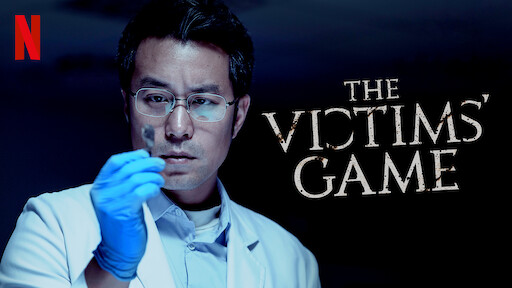 The Victims' Game | Netflix Official Site
